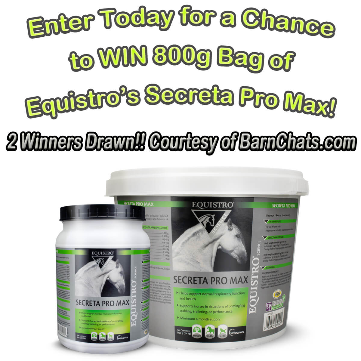 Enter today for 1 of 2 chances to win a 800g Bag of Equistro's Secreta Pro Max from BarnChats.com - a 40 day supply!